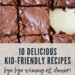 10 Great Kid Friendly Recipes
