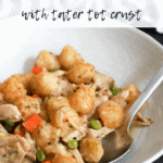 Pot Pie With Tater Tots